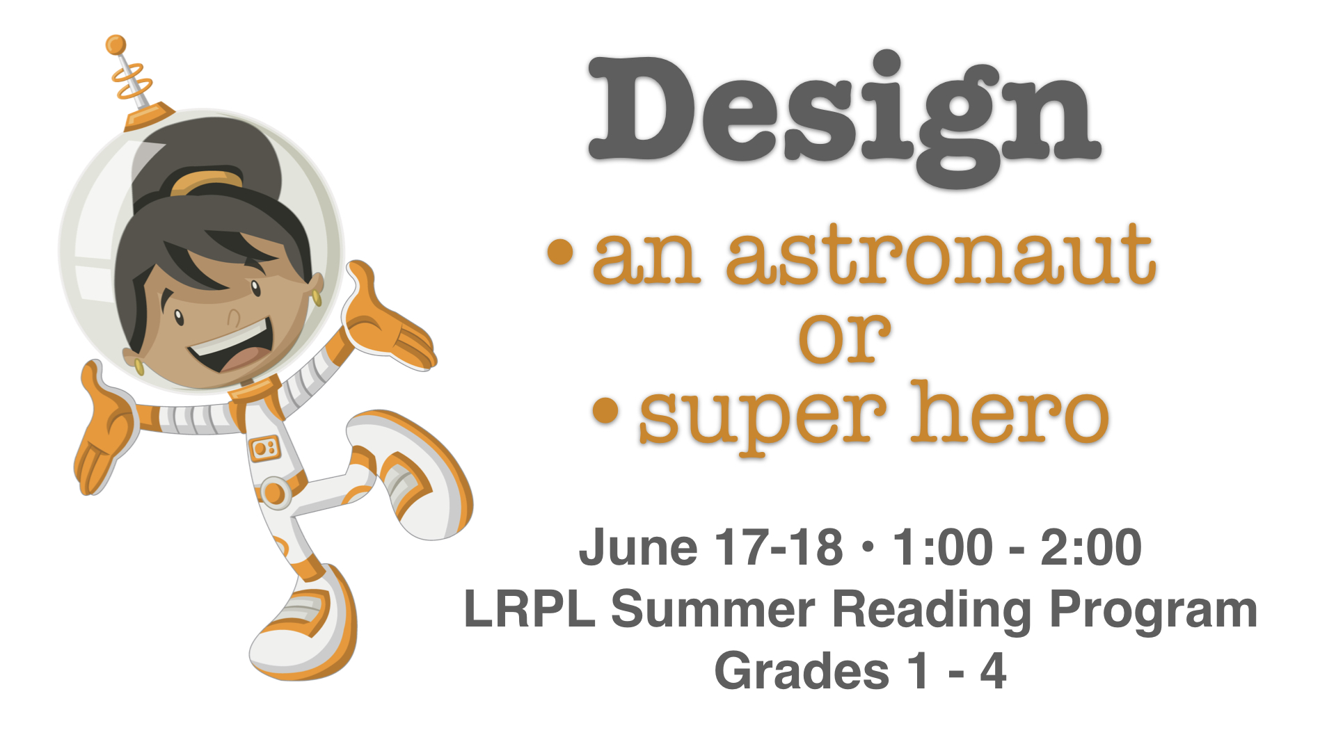 Summer Reading Program~June 17th and 18th